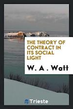 The Theory of Contract in Its Social Light