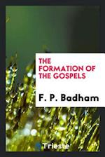 The Formation of the Gospels