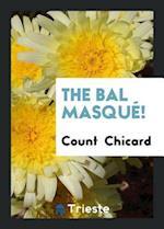 The Bal Masqué!