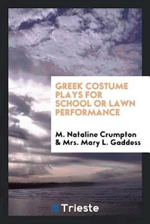 Greek Costume Plays for School or Lawn Performance
