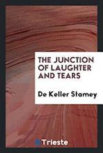 The Junction of Laughter and Tears af De Keller Stamey
