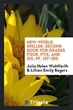 New-World Speller: Second Book for Grades Four, Five, and Six, pp. 137-280