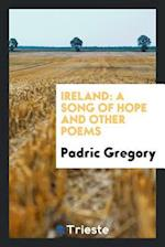 Ireland: A Song of Hope and Other Poems