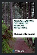 Clinical Aspects of Syphilitic Nervous Affections