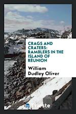 Crags and Craters: Ramblers in the Island of Réunion