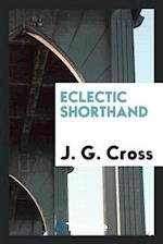 Eclectic Shorthand af J. G. Cross
