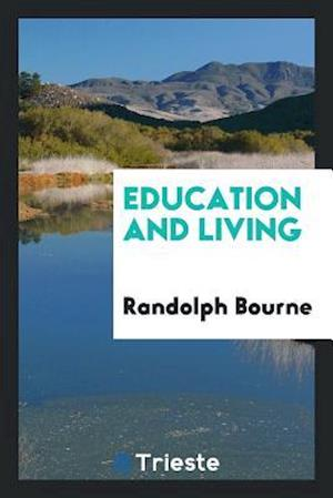 account of the life and works of randolph bourne 16 quotes from randolph bourne: there is work to be done to prevent this war of ours from passing they become the flotsam and jetsam of american life.