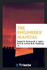 The Engineers' Manual af Ralph G. Hudson, H. B. Luther, J. Lipka