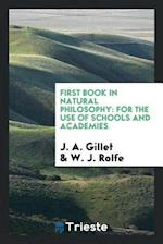 First Book in Natural Philosophy: For the Use of Schools and Academies