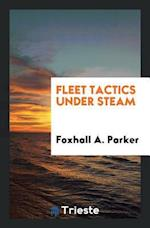 Fleet Tactics Under Steam