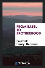 From Babel to Brotherhood