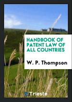 Handbook of Patent Law of All Countries af W. P. Thompson