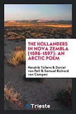 The Hollanders in Nova Zembla [1596-1597]: An Arctic Poem