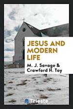 Jesus and Modern Life