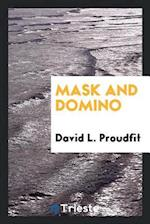 Mask and Domino af David L. Proudfit