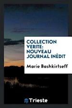 Collection Verite: Nouveau Journal Inédit