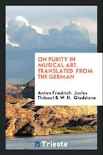 On Purity in Musical Art. Translated from the German