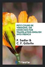 Petit Cours De Versions, or Exercises for Translating English into French