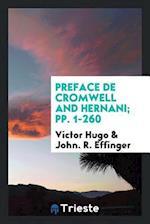 Preface De Cromwell and Hernani; pp. 1-260