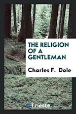 The Religion of a Gentleman