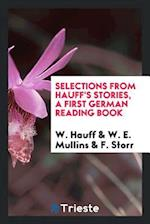 Selections from Hauff's Stories, a First German Reading Book