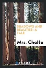Shadows and Realities: A Tale
