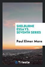 Shelburne Essays. Seventh Series
