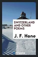 Switzerland and Other Poems