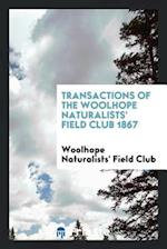 Transactions of the Woolhope Naturalists' Field Club 1867 af Woolhope Naturalists' Field Club