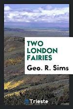 Two London Fairies