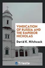 Vindication of Russia and the Emperor Nicholas