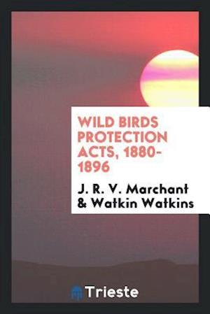 Wild Birds Protection Acts, 1880-1896