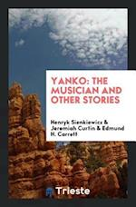 Yanko: The Musician and Other Stories