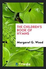 The Children's book of hymns