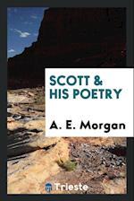Scott & his poetry af A. E. Morgan
