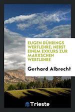Eugen Duhrings Wertlehre; Nebst Einem Exkurs Zur Marxschen Wertlehre af Gerhard Albrecht