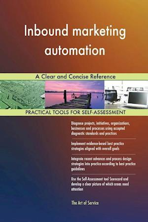 Inbound marketing automation A Clear and Concise Reference