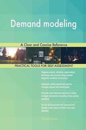 Demand modeling A Clear and Concise Reference