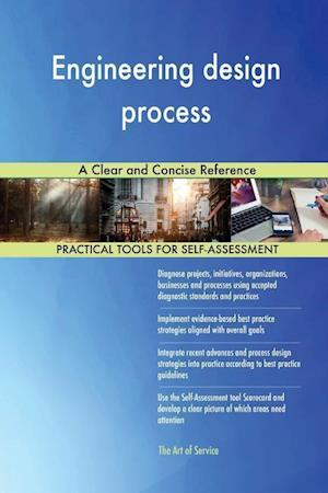Engineering design process A Clear and Concise Reference