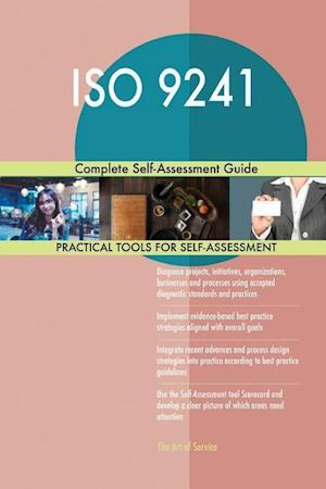 ISO 9241 Complete Self-Assessment Guide