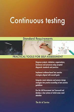 Continuous testing Standard Requirements