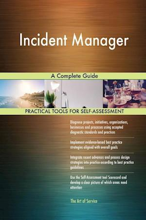 Incident Manager A Complete Guide
