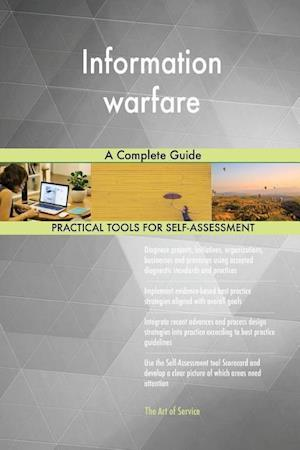 Information warfare A Complete Guide