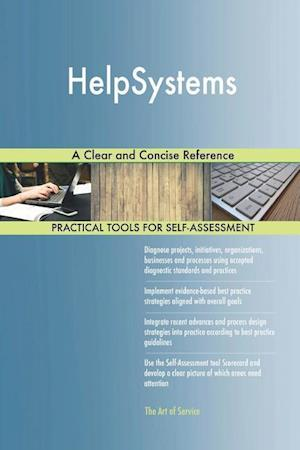 HelpSystems A Clear and Concise Reference