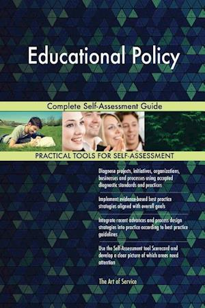 Educational Policy Complete Self-Assessment Guide