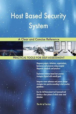 Host Based Security System A Clear and Concise Reference