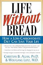 Life Without Bread (NTC Keats Health)