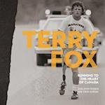 Terry Fox (Souvenir Catalogue Series 12 ISSN 2291 6385)