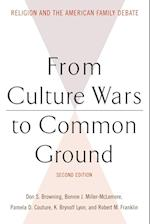 From Culture Wars to Common Ground