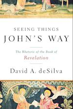 Seeing Things John's Way af David A. Desilva